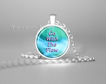GO WITH The FLOW Pendant Go With The Flow Necklace Go With The Flow Jewelry Abraham Hicks Quotes Jewelry Inspirational Jewelry Inspirational