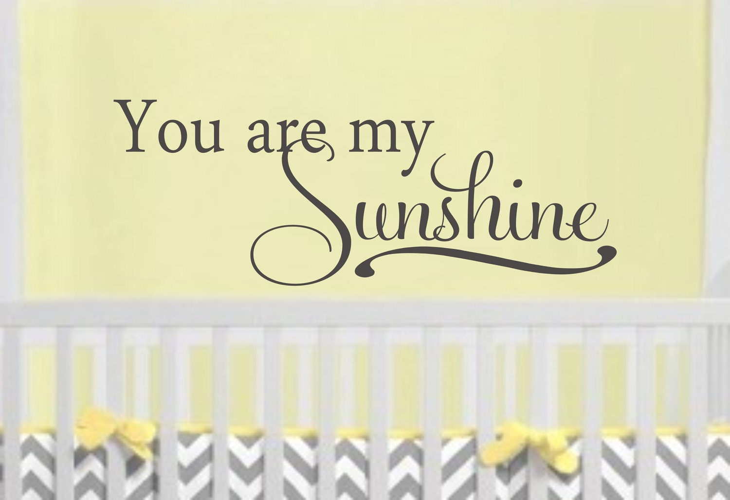 You are my Sunshine Childrens Decor Vinyl Lettering