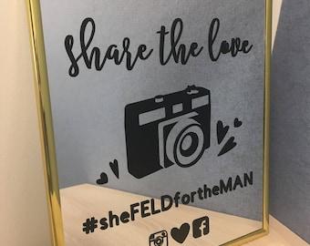 "Mirror Custom Wedding ""Share the Love"" Hashtag Sign - GOLD"