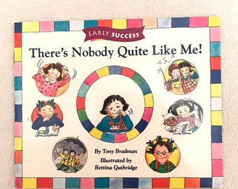 Early Success There's Nobody Quite Like Me! Children's Book