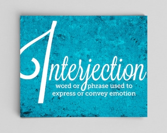 Interjection Grammar Poster Print English Poster Teacher Gifts for Teachers Typographic Print English Gifts Gag Gift Office Decor