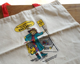1980s Vintage Eco Friendly Tote Bag, Do You Really Want To Be A Bag Lady
