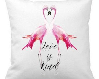 Throw Pillow, Love is Kind Pillow Cover, Calligraphy Decor, Flamingos Pillow, 18x18 Pillow, Wedding Gift, Pillow Case, Flamingos Decor