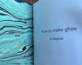 How to make ghee (handmade poetry chapbook)