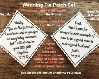 "2 TIE PATCHES, Father of the Bride and Father of the Groom, Sew or Iron On, 2.5"" or 2"" Wide, You Are the First Man, Good Man & Good Husband"