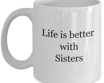 sister gift, sister mug, big sister mug, little sister mug, gift for big sister, gift for little sister, gift for middle sister, coffee mug