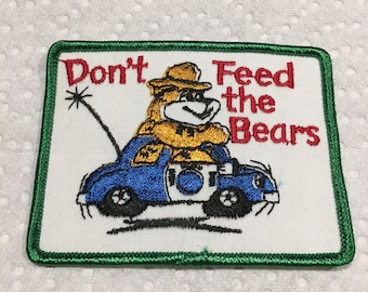 DON'T FEED The BEARS Vintage Patch Mint L@@K Camping