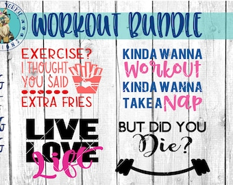 Workout Bundle - svg, dxf, png, jpg - funny, workout, gym, mom, lift, extra fries, kinda wanna, but did you die  Cricut, Studio Cut file