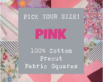 Pink Precut Fabric Squares, 100% Cotton Fabric, Pick Your Size, 10 Quilt Squares