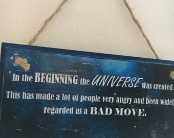 """Douglas Adams fan art ~ Hitchhikers Guide to the Galaxy quote ~ """"in the beginning..."""" ~ wall plaque 6x3"""""""