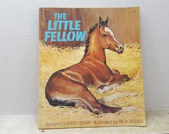 The Little Fellow, 1975, Marguerite Henry, Rich Rudish, vintage kids book, vintage horse book