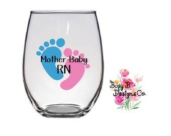 mother baby rn stemless wine glass postpartum nurse rn life nurse life