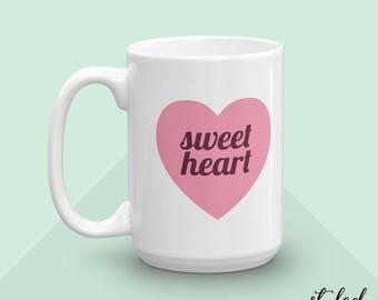 Coffee Mug - Sweetheart - 11 oz or 15 oz - Pink Coffee Cup