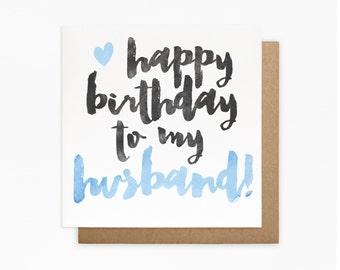 Happy Birthday Husband Card - Blank Card - Birthday Card For Him - Husband Birthday Card
