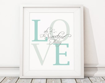 """8x10"""" U2 The Sweetest Thing (LOVE Oh Oh Oh) Mint Teal Aqua and Grey Instant Download for Printable Modern Nursery Decor Inspired by Lyrics"""