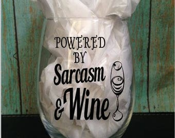 Powered by Sarcasm and Wine, 21 oz.