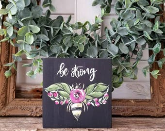 Handpainted floral bumble bee art with saying - FREE SHIPPING