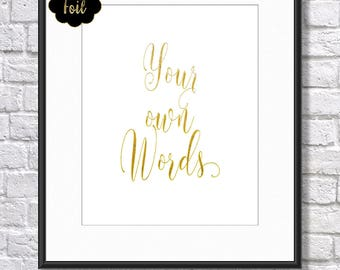 Real Foil, Custom Personalised Typography Print in Your Own Words. Foil Typography, Real Foil Print, Calligraphy Art, Modern Quote, Wall Art