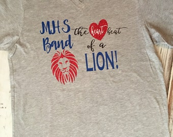 MHS Band the Heartbeat of a Lion Shirt