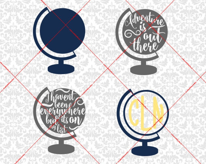 Adventure is out there Globe Monogram I haven't been everywhere but it's on my list SVG STUDIO Ai EPS instant Download Cricut Silhouette