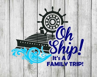 Oh ship family trip svg bundle, oh ship clipart, family trip svg, cruise svg, cut files for cricut silhouette, png, dxf, eps, svg