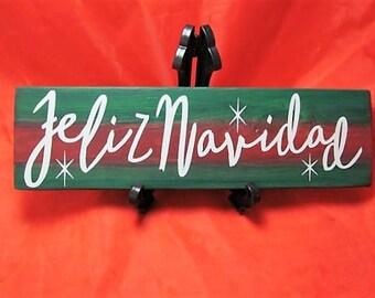 "Rustic Spanish Sign ""Feliz Navidad"" I wish you a Happy Christmas,Spanish Wall Decor,Size is 3 1/2"" X 12"",Festive Navidad Colors, Great Gift!"