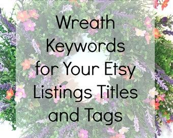 SEO Help, SEO Relevancy, Keywords List, Keywords For SEO, Etsy Help, Etsy Shop Keywords, Wreath Keywords, Keywords and Tags, seo Relevance