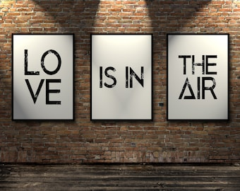 "set of 3 prints,Love quote Inspiring quotes Wall ArtWork Black and White ""Love is in the air"" Typography art Home decor For Couples Word art"