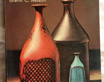 Ceramics A Potter's Handbook By Glenn C. Nelson 1966 - paper back