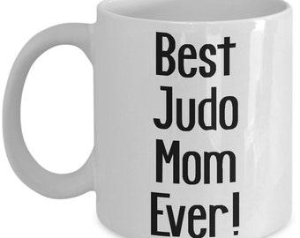 Best Judo Mom Mug, Judo Mom Gift, Gift For a Judo Mom