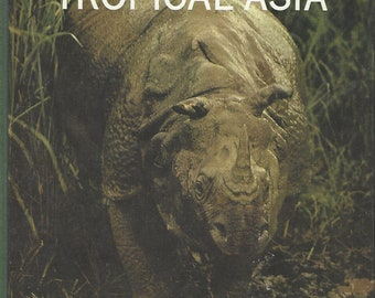 TIME LIFE: World Library; The Land and Wildlife of Tropical Asia by S. Dillon Ripley (1964)