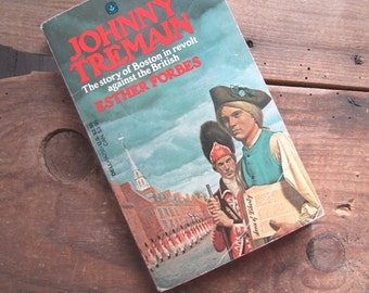 Johnny Tremain by Esther Forbes American Revolution Novel