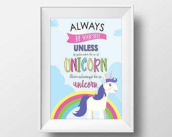 Aways Be Yourself, Unless you can be a Unicorn. Wall Art/Decor. Bedroom Wall Art. 11x14 or 8x10 Wall Print. *INSTANT DOWNLOAD*