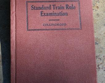 Standard Train Rule Examination - Collingwood 11th Edition, Copyright 1925