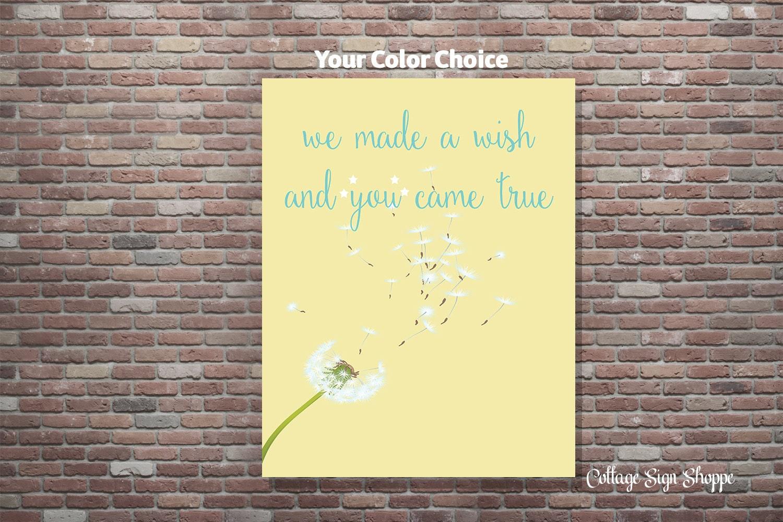 We Made A Wish And You Came True Nursery Decor DIGITAL YOU