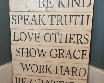 Be Kind, Speak Truth