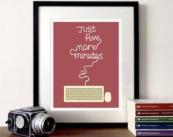 Gaming-print, pc Spiele, fünf Minuten, Videospiele, Computer-Kunst, Spiele, Typografie, Gamer Geschenke, Spiel Kunst, pc-Technik, Zitat Poster, geek