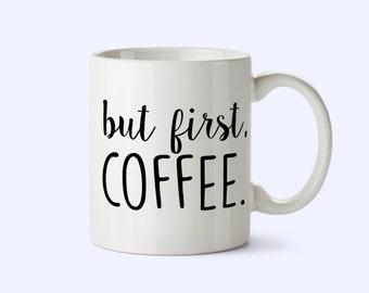 OK, But first Coffee Muug, christmas Coffee mug present