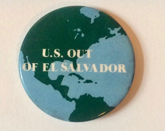 U.S. Out of El Salvador Button
