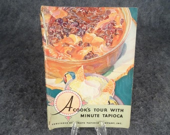 Vintage 1931 A Cook's Tour With Minute Tapioca 46 pages
