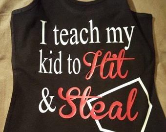 I teach my kid to hit and steal baseball mom shirt, baseball mom shirt, baseball mom, baseball tank