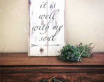 """Wood sign """"It Is Well With My Soul"""" shabby chic wall dècor, made in italy, scripture,"""