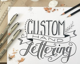Custom Hand Lettering Quote Prints and Cards