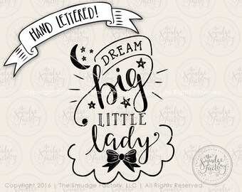 Dream Big Little Lady Bow SVG Cut File • Silhouette Quote Cutting File • pdf • jpg • png • Download • DIY Nursery Art • Graphic Overlay