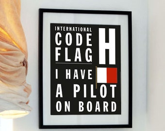 Father's Day Fun - Letter H - I have a pilot on board - Bus Roll International Code Flag - Typography Print
