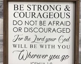 Sterchi Adoption Fundraiser Signs/  Be Strong and  Courageous