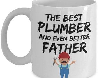 FUNNY PLUMBER GIFT, Plumber Dad Gift, Plumber Dad Mug, Funny Plumber Mug, Plumber Father Gift, Plumber Father Mug, Plumber Fathers Day Gift