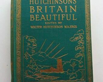 1924 Hutchinson's Britain Beautiful  Volume I