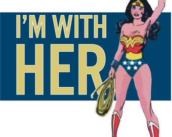 Wonder Woman: I'm With Her