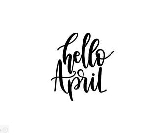 Hello April Vinyl Decal